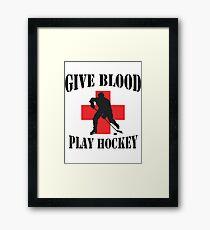 Give Blood Play Hockey Framed Print
