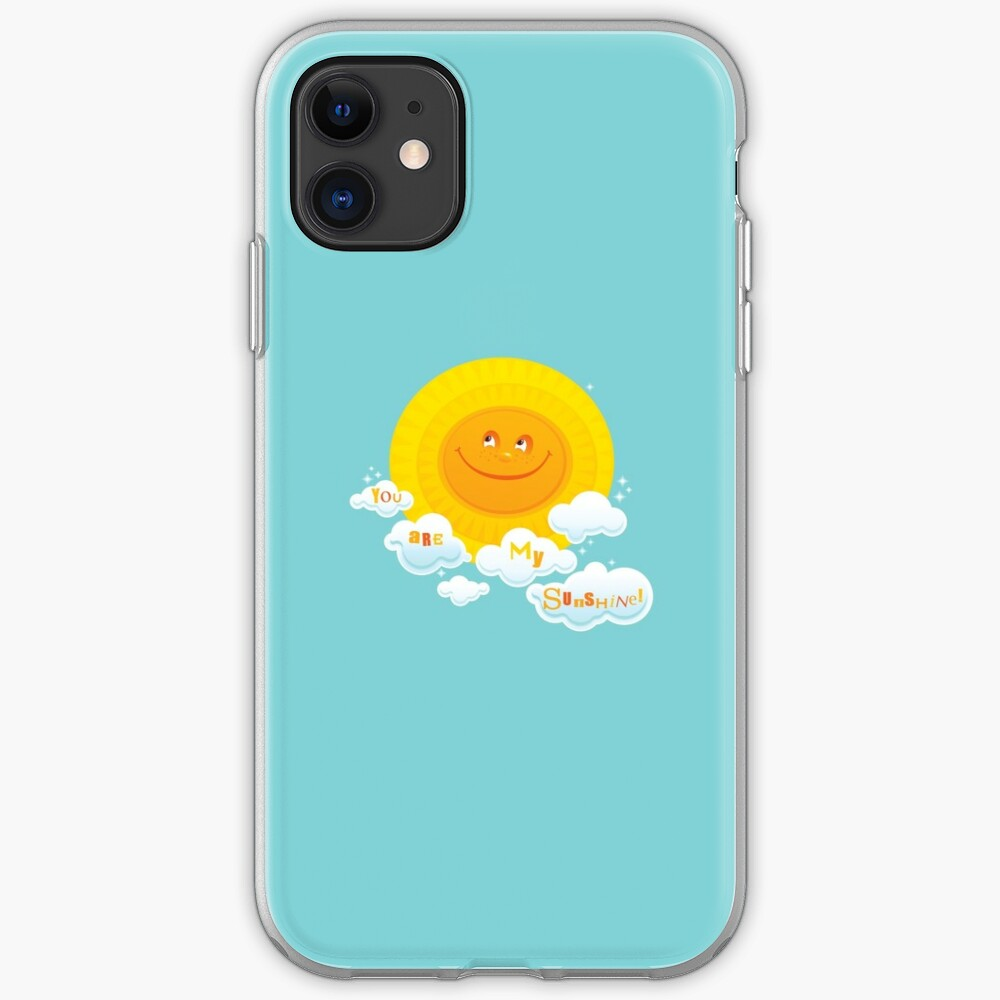 You Are My Sunshine! iPhone Soft Case