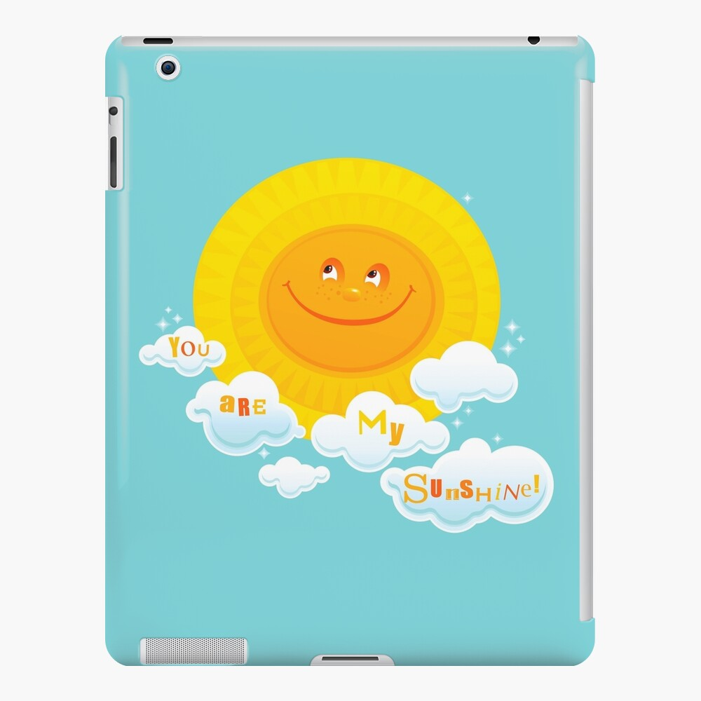 You Are My Sunshine! iPad Snap Case