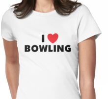 I Love Bowling Womens Fitted T-Shirt