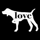 German Shorthaired Pointer (Pointing) Dog Love - A Minimalist Distressed Vintage Style Design for Dog Lovers by traciwithani
