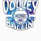 Rather Be Volleyballin  Vball by MudgeStudios