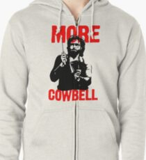 More Cowbell T-Shirt Zipped Hoodie