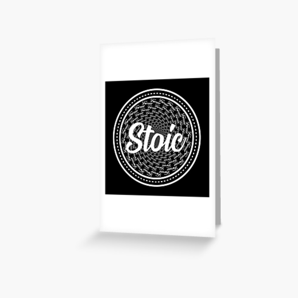 Forever Stoic - Stoic Forever Greeting Card