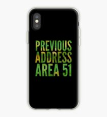 Previous Address Area 51 - Alien Gift iPhone Case