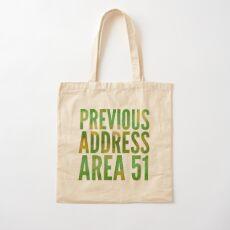 Previous Address Area 51 - Alien Gift Cotton Tote Bag