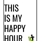 """This Is My Happy Hour"" DDA Logo by districtdance"