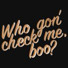 « Who gon' check me boo? » par RealHousewives