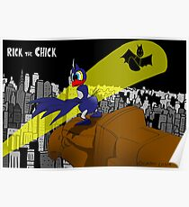 "Rick the chick ""BAT CHICK"" Poster"