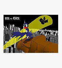 "Rick the chick ""BAT CHICK"" Photographic Print"