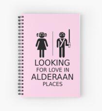Looking for love in Alderaan places Spiral Notebook