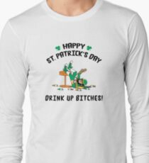 St. Patrick's Day Drink Up Bitches Long Sleeve T-Shirt
