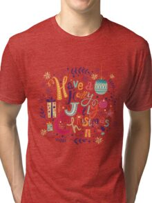 Have A Holy Jolly Christmas Text Design Tri-blend T-Shirt