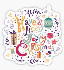 Have A Holy Jolly Christmas Text Design Sticker