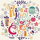 Have A Holy Jolly Christmas Text Design by artonwear