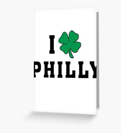 I Love (Shamrock) Philly Greeting Card