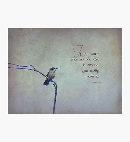 If you smile-inspirational Photographic Print
