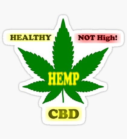 Healthy Not High Hemp CBD Sticker