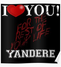 Yandere - I Heart You Poster