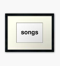 songs Framed Print