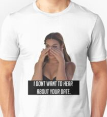 Your Date T-Shirt