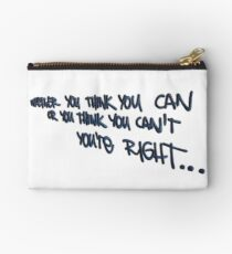 If you think... Zipper Pouch