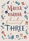 Mama and mama and baby makes three by kimfleming