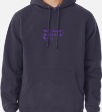 Happy...whatever day... Pullover Hoodie
