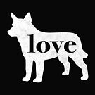 Australian Cattle Dog Love - A Minimalist Distressed Vintage Style Design for Dog Lovers by traciwithani