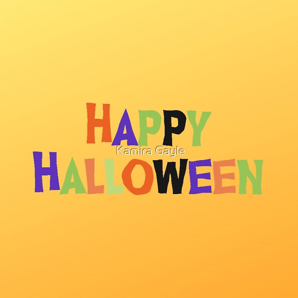 Happy Halloween by Kamira Gayle