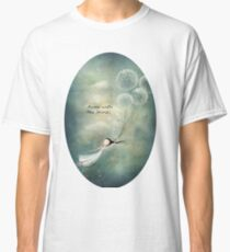 Away with the fairies  Classic T-Shirt