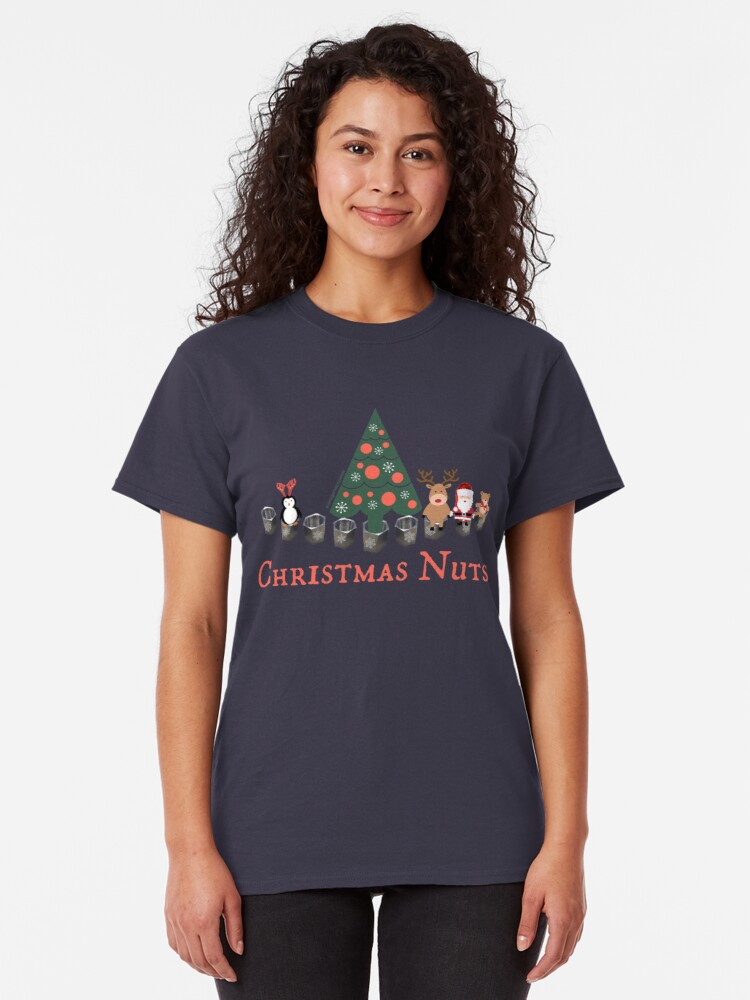 Alternate view of Christmas Nuts - Have yourself a Truly Nutty Holiday Season Classic T-Shirt