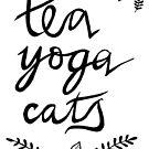 Tea, Yoga, Cats by Robina Wilson