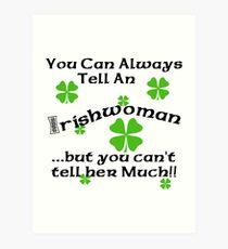 Funny Irish Woman Art Print