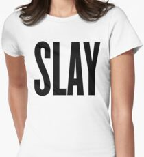 Slay Women's Fitted T-Shirt