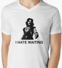 I Hate Waiting Men's V-Neck T-Shirt
