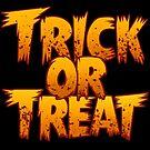 "Trick Or Treat! by Steven ""Gizmo"" Lisefski"