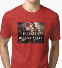 LIBERTE EGALITE BISEXUALITE Tri-blend T-Shirt