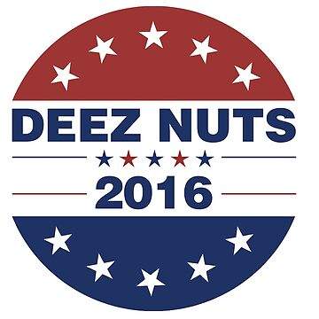Deez Nuts 2016 by LegendTLab