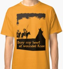 CANKPE OPI WAKPALA / WOUNDED KNEE Classic T-Shirt