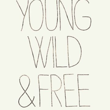 Wild and Free by Illustratorial