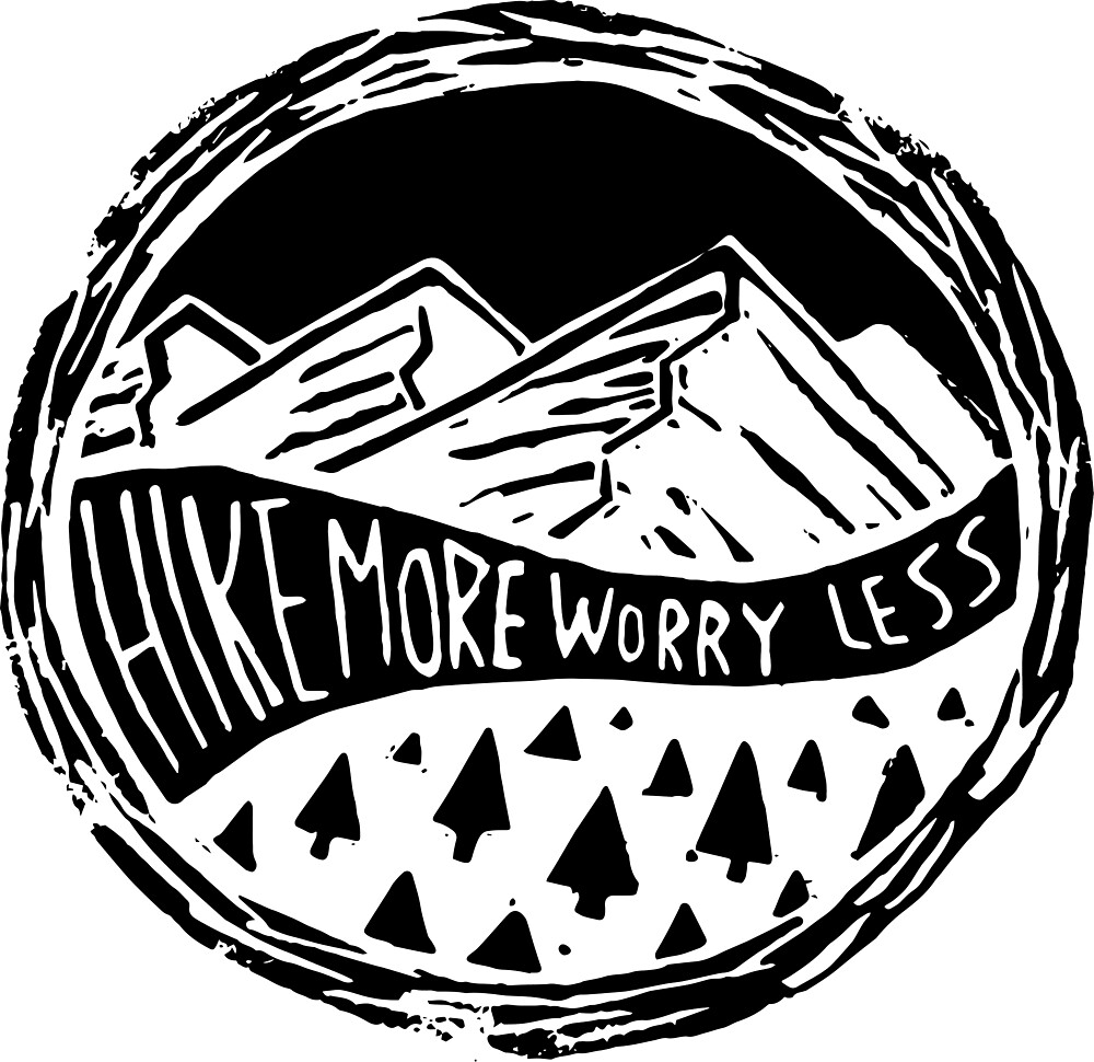 Hike more, worry less by MaiuArt