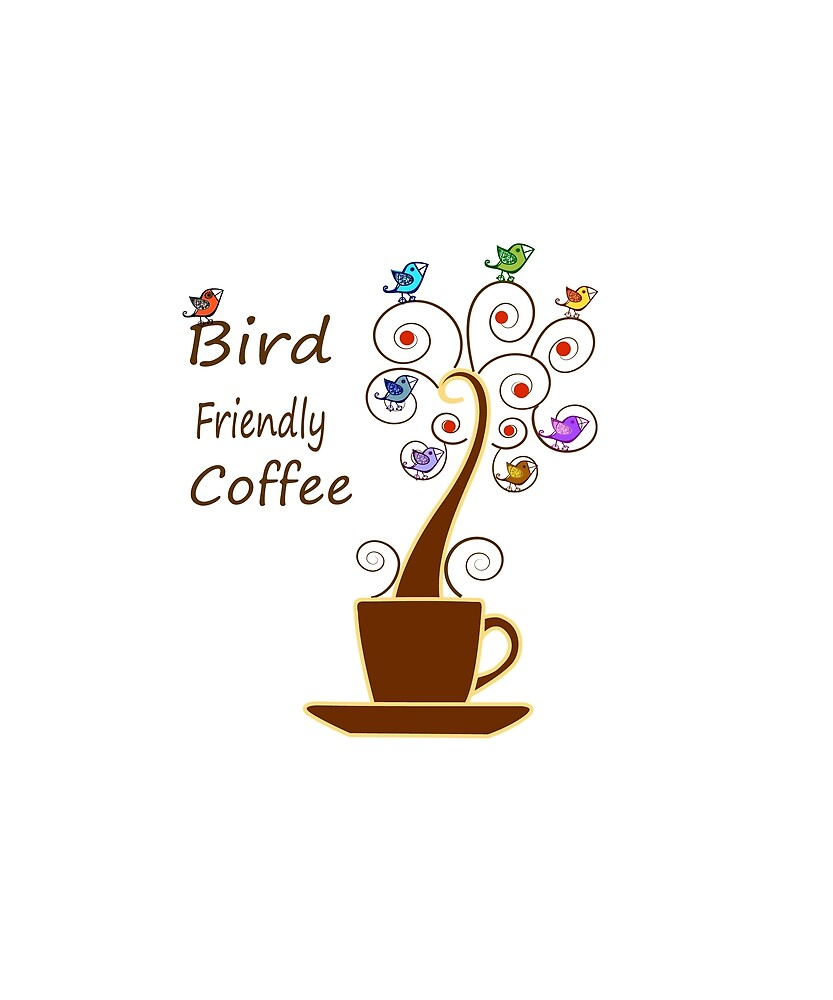 Save Birds' Habitats with Bird Friendly Coffee by Chiwow-Media