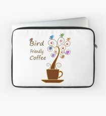 Save Birds' Habitats with Bird Friendly Coffee Laptop Sleeve
