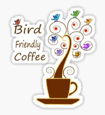 Save Birds' Habitats with Bird Friendly Coffee Glossy Sticker