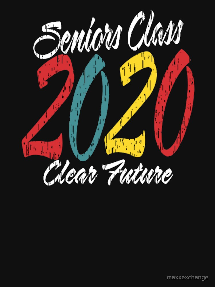 Senior Class of 2020 Clear Future Graduation. by maxxexchange
