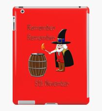 Remember, Remember 5th November T-shirt, etc. design iPad Case/Skin