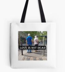 Love is not dead Tote bag
