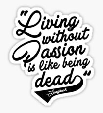 """Living without Passion is like being Dead"" -Jungkook,BTS Sticker"