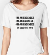 I'm Good With Math Women's Relaxed Fit T-Shirt